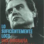Libro Lo suficientemente Loco. Una biografía de Marcelo Bielsa