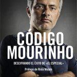 Libro Código Mourinho. Descifrando el éxito de El Especial One