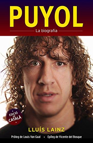 Puyol la biografía